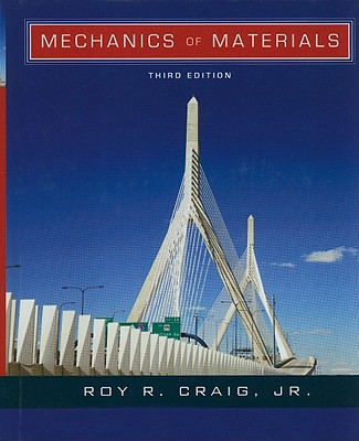 Mechanics of Materials By Craig, Roy R.
