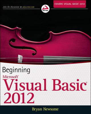 Beginning Visual Basic 2012 By Newsome, Bryan
